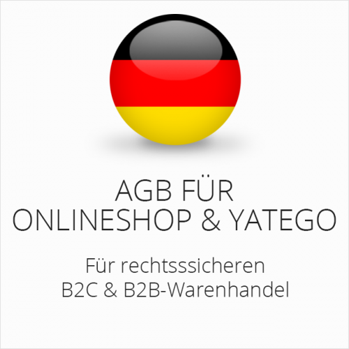 Rechtssichere AGB für Onlineshop und Yatego B2C & B2B